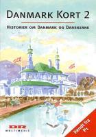Danmark Kort Historier Om Danmark Og Danskerne Hentet Fra